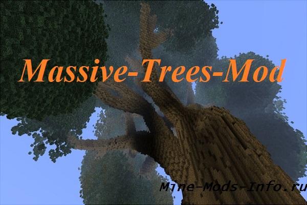 Мод на огромные деревья